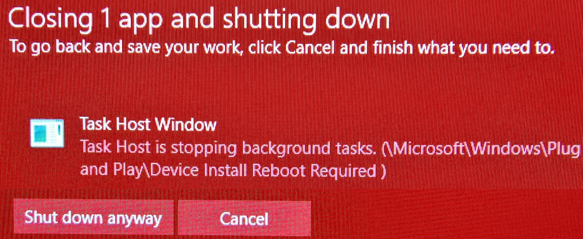 Taskhost is stopping device install reboot required - Microsoft