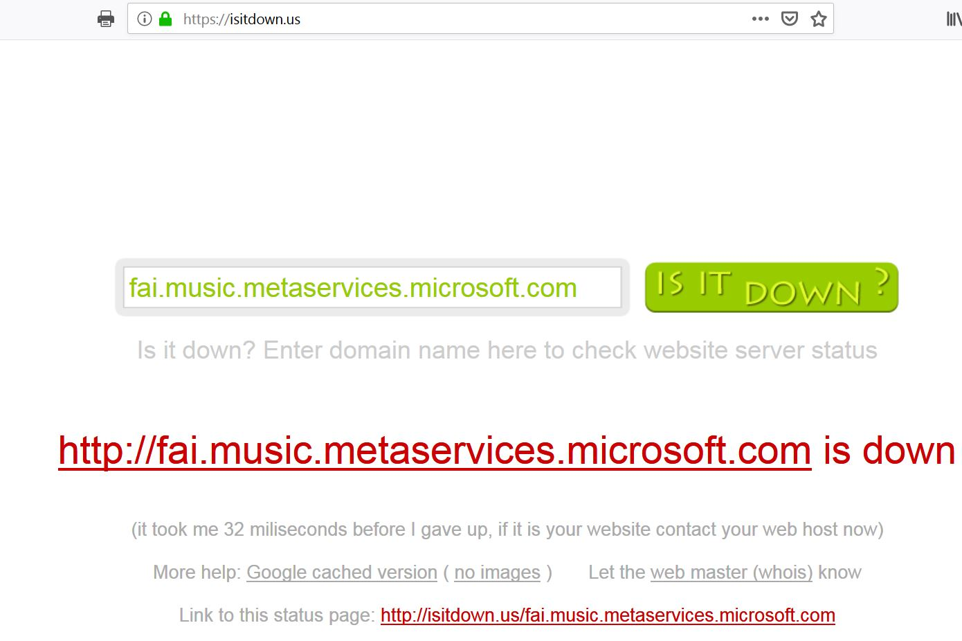 fai music metaservices microsoft com is down     and is
