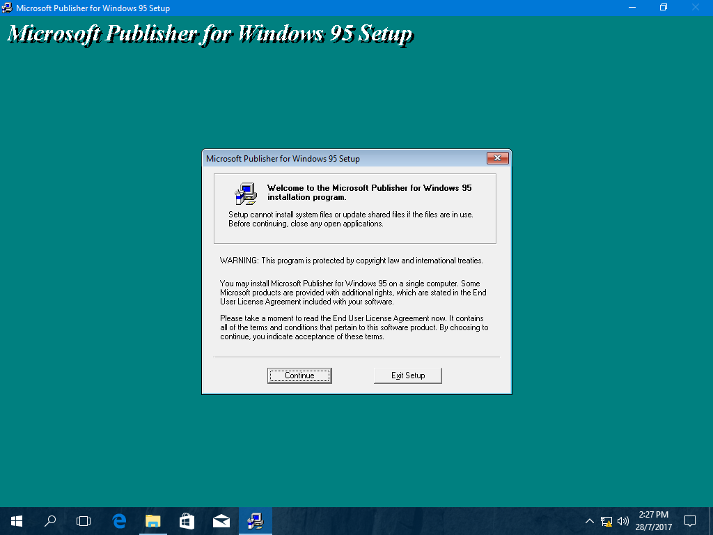 How do I load an old software, Publisher 95 on to my Windows 10