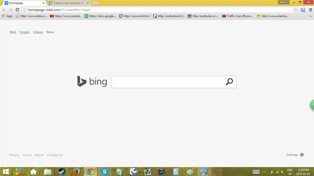 Bing is my search engine for firefox, google chrome