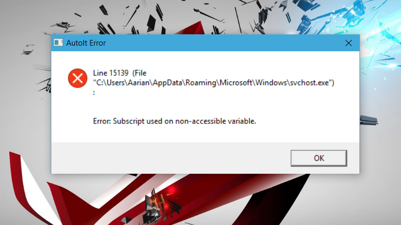 Svchost Exe Autoit Error Microsoft Community