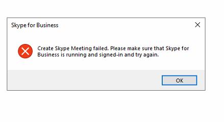 Create skype Meeting failed  Please make sure that Skype for