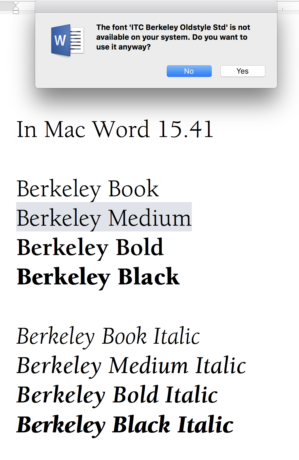 ITC Berkeley font anomaly in Word Mac 15 41, 16 X and others