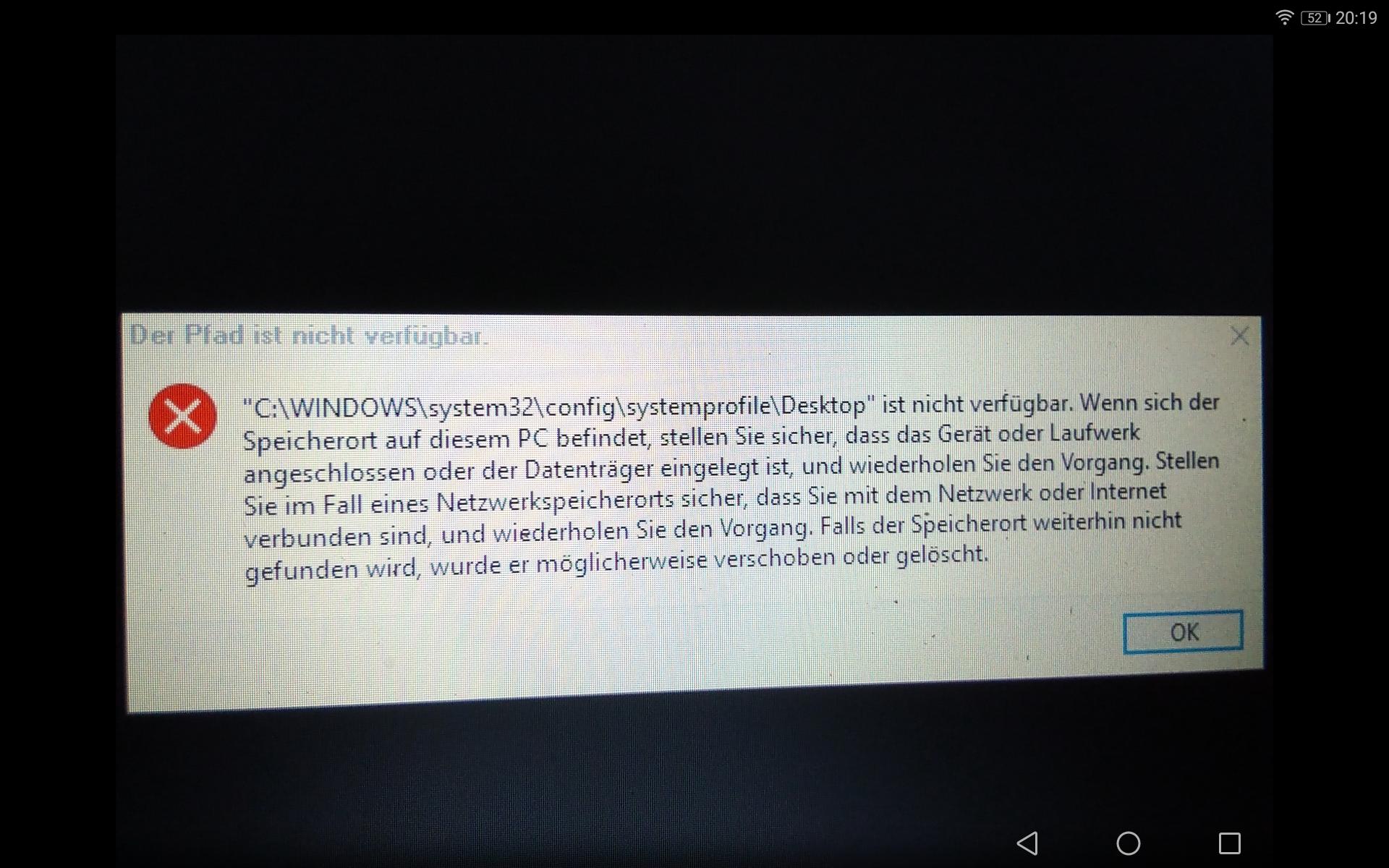C.\Windows\system32\config\systemprofile\Desktop ist nicht verfügbar und sihost.exe - Systemwarnung: