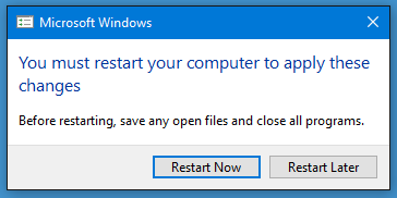2404d4dbcd0 You must restart your computer to apply these changes. Before restarting, save  any open files and close all programs. [Restart Now] [Restart Later]