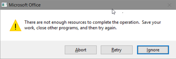 Microsoft Office error, There are not enough resources to complete