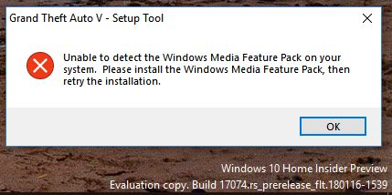 No windows media player in windows 10/ cant install gta 5
