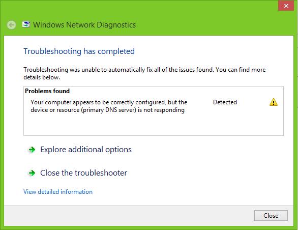 Windows 8 1] Primary DNS Server not responding - Microsoft Community