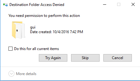 Windows 10 Apps folder Permission to copy and paste files DENIED