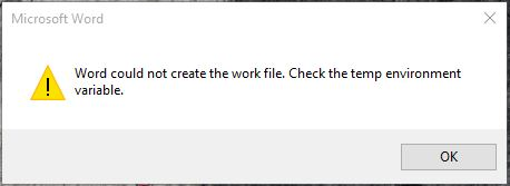Word could not create a work file. Check the temp environment