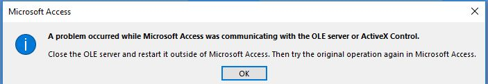 Access 2016 Problem communicating with OLE server or ActiveX