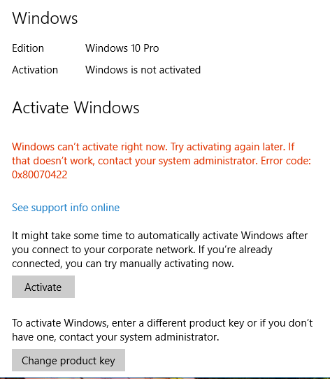 Windows is not activating error code 80070422 microsoft community i cant understand it was activated running well and now why it wants to activating again someone help how can i activate again ccuart Choice Image