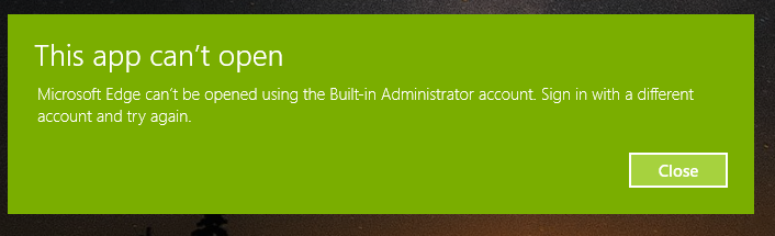 Windows 10, Built In Admin (This app can't open) - Microsoft Community