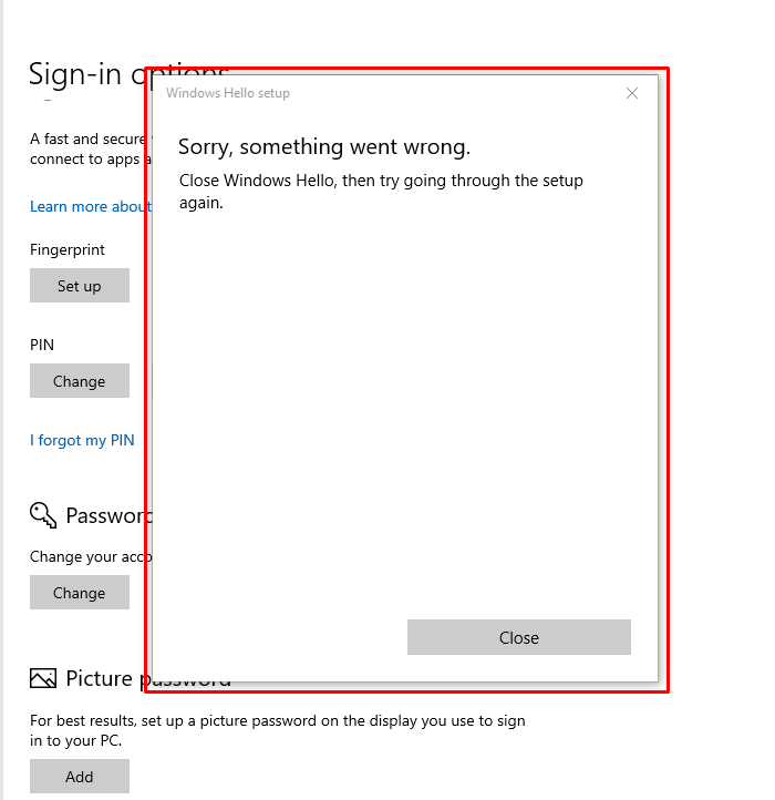 I am facing a problem to setup fingerprint on Windows Hello