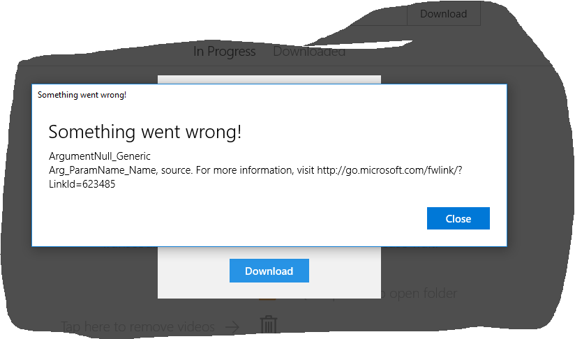 YouTube download this occurs: Something went wrong Generic