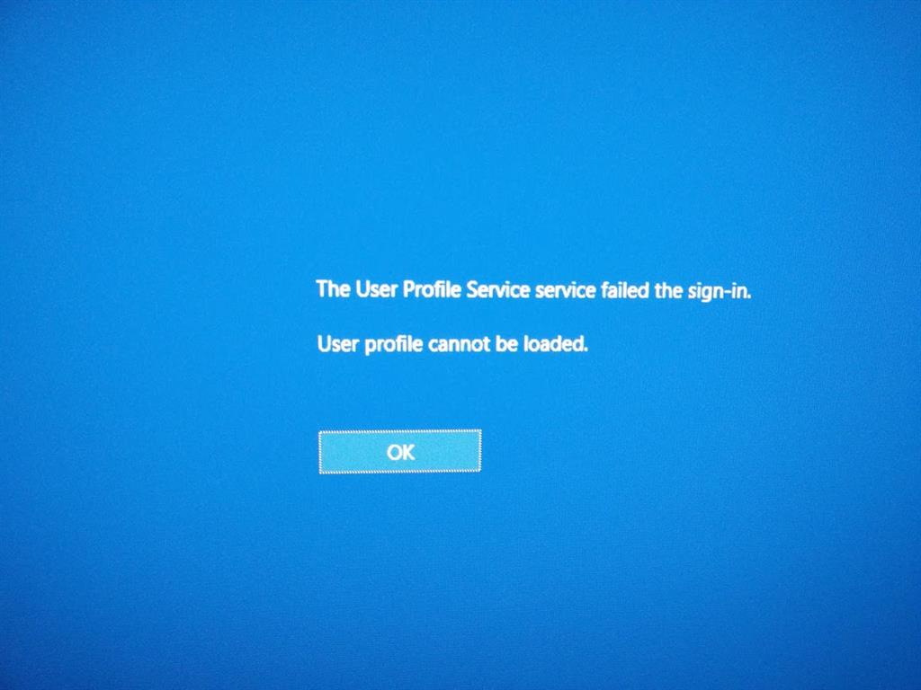 Windows 10: The User Profile Service service failed the sign-in