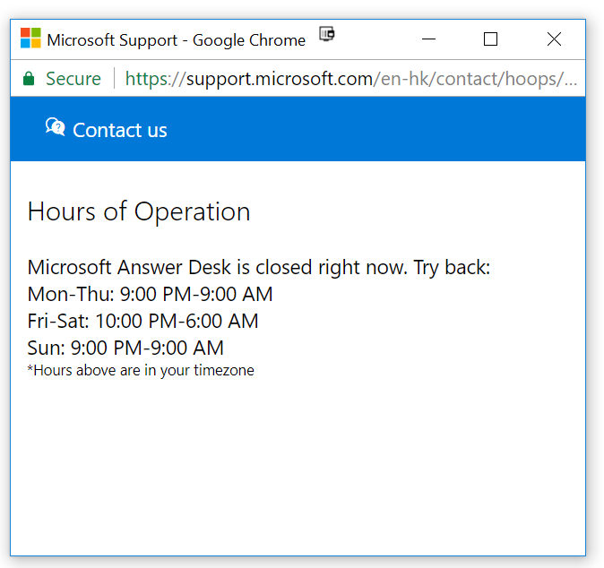 The Hours They Are Open After Regular Business Im Confused Does Microsoft Do This On
