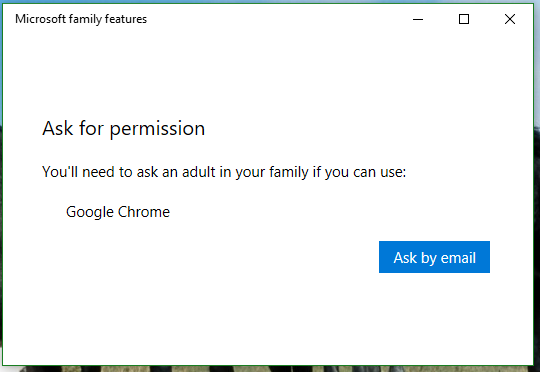 Microsoft family features are asking permission to use Google Chrome