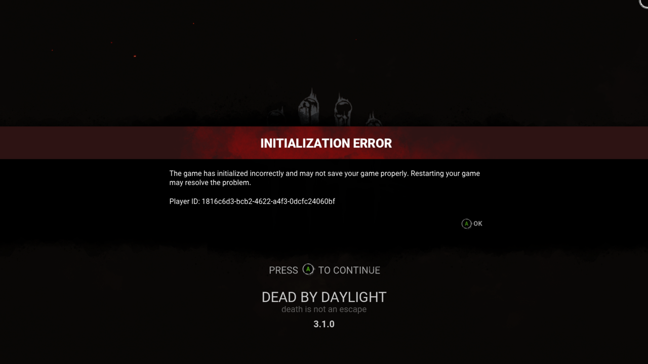 Dead by Daylight Initialization Error cannot be corrected. [IMG]