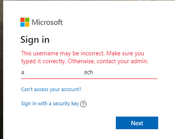 This username may be incorrect. Make sure you typed it correctly. -  Microsoft Community