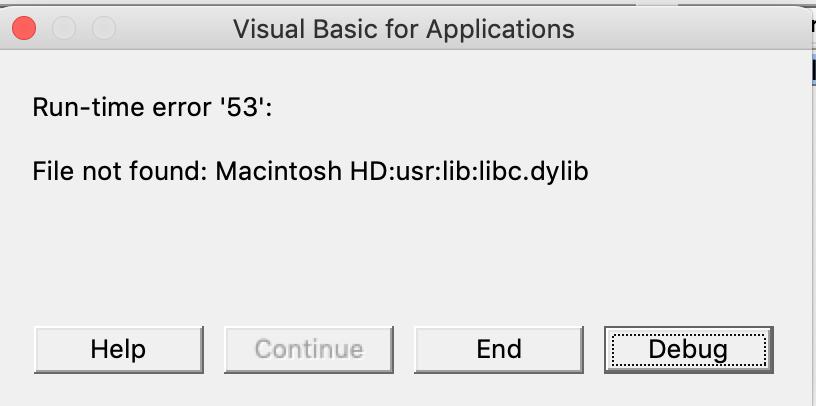 libc dylib not found in Mac Excel 2016 vba code - Microsoft