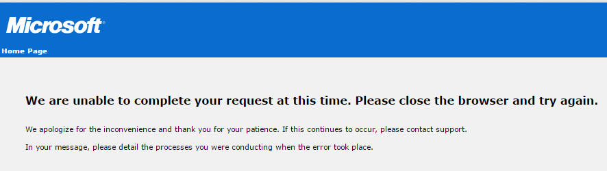 We are unable to complete your request at this time  VLSC