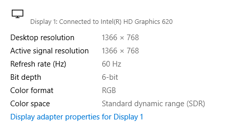 Color bit depth is at 6-bit on Display properties of Windows
