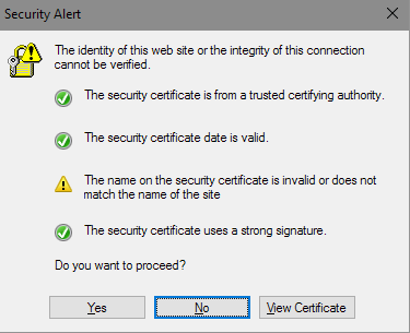 Security alert: The name on the certificate is invalid or does not