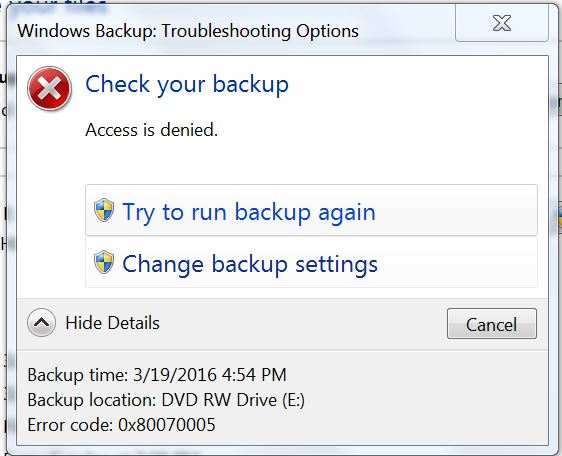 Windows 7 Backup Error Code: 0x80070005 - Microsoft Community