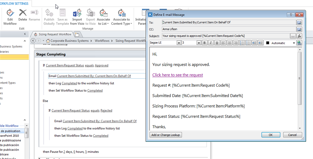 out a form in sharepoint what is needed to allow our organization to utilize emails templates that we specify instead of the stand email template that