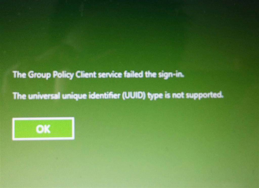 Group Policy Client Service Failed the sign-in. The UUID type is not