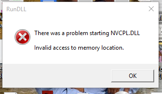 There was a problem starting NVCPL.DLL. Windows 10 - Microsoft Community