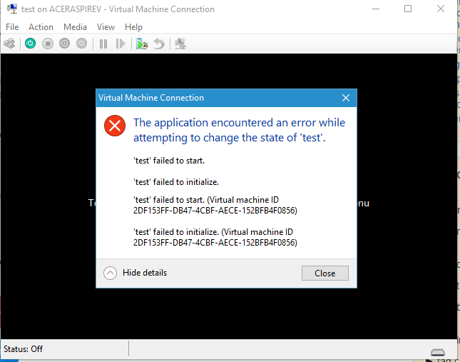 Hyper-V: The application encountered an error while attempting to