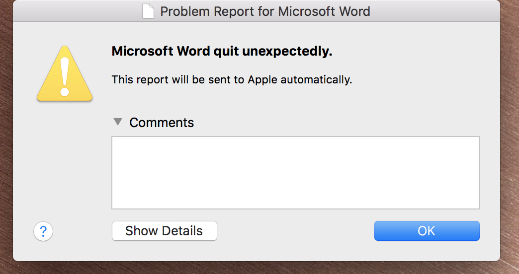 Microsoft Word quit unexpectedly and now wont open on Mac