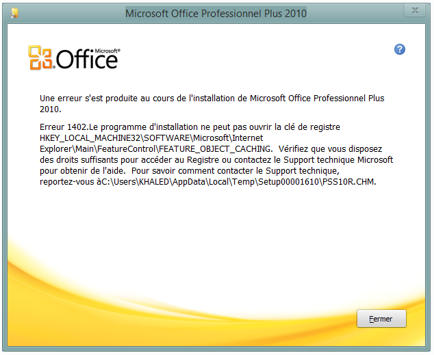 Erreur 1402 lors de l 39 installation de office 2010 ou office 2013 microsoft community - Office professionnel 2010 ...
