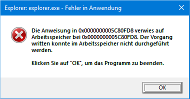 "Fehlermeldung = ""Explorer: explorer.exe - Fehler in Anwendung"""