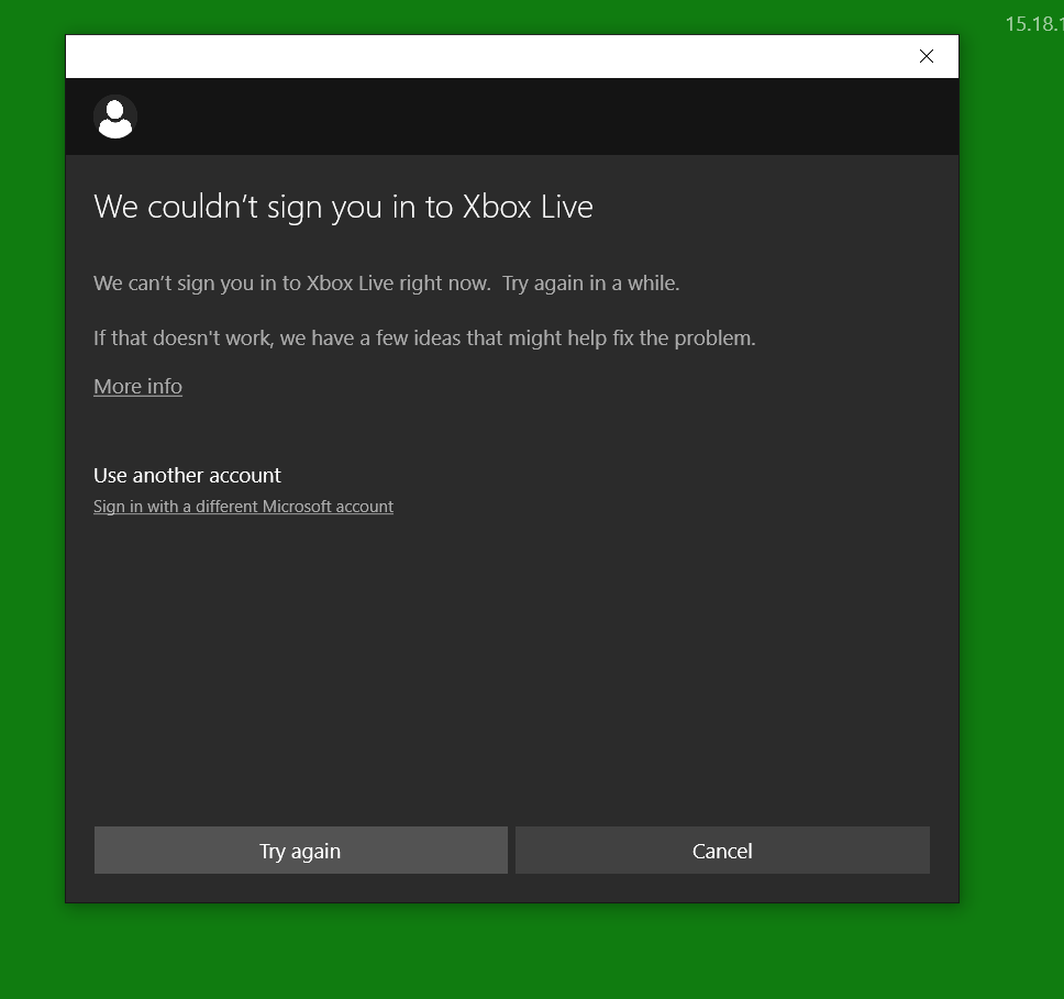 can\u0027t sign into store, xbox, or any apps that use xbox microsoftwhen i click sign in with different ms account it gives me the image below, i clicked microsoft account then wait for the log in box to come up but it